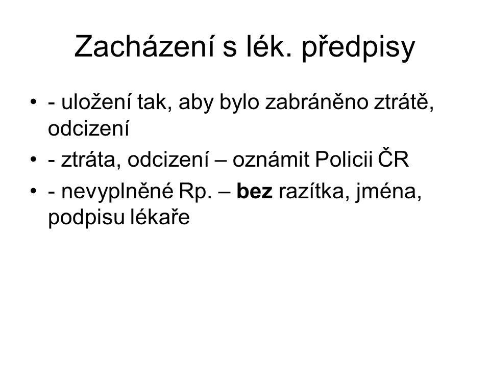 Zacházení s lék. předpisy