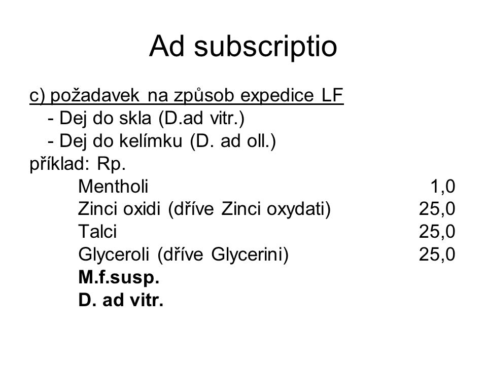 Ad subscriptio c) požadavek na způsob expedice LF