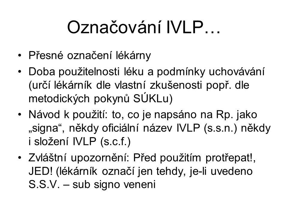 Označování IVLP… Přesné označení lékárny