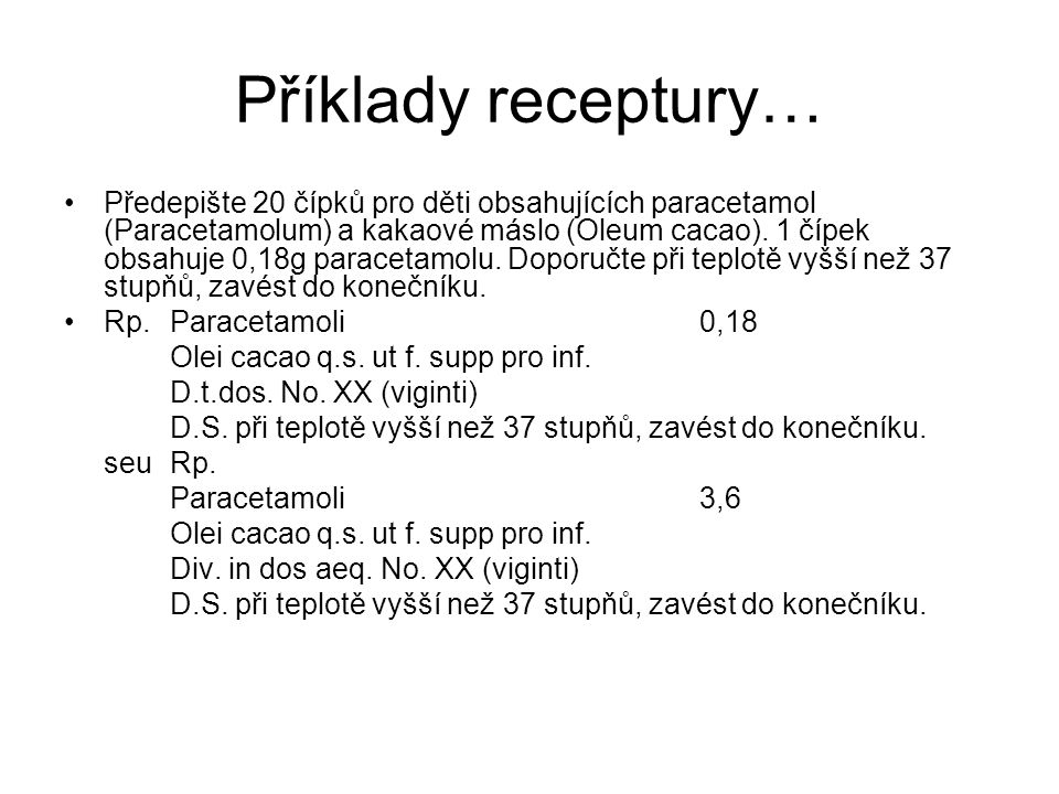 Příklady receptury…