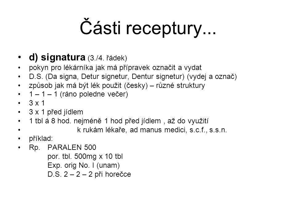 Části receptury... d) signatura (3./4. řádek)