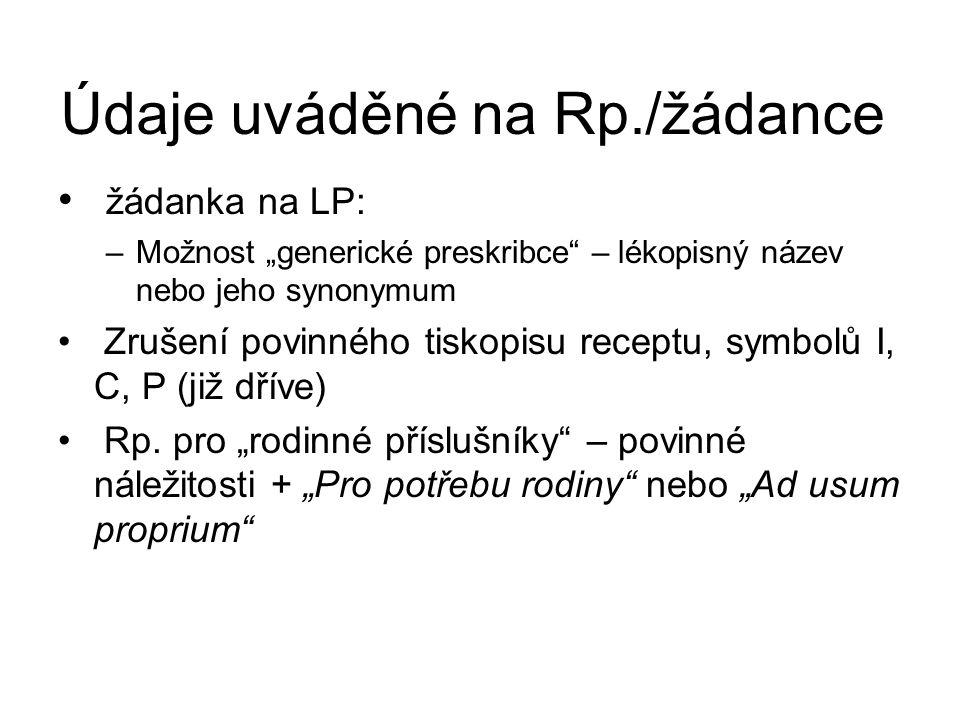 Údaje uváděné na Rp./žádance
