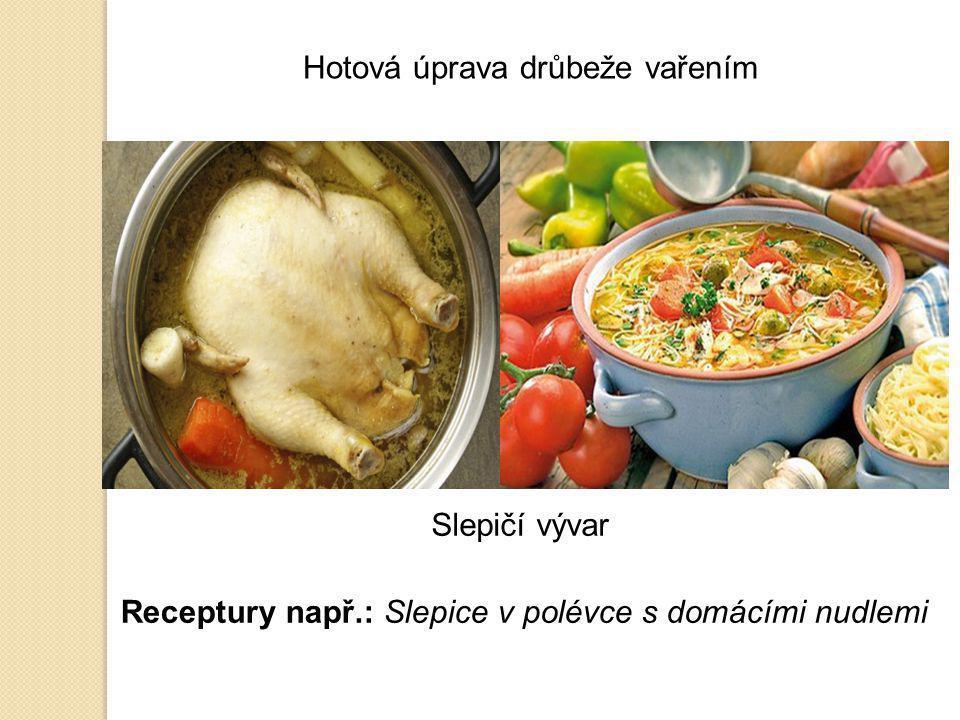 Hotová úprava drůbeže vařením