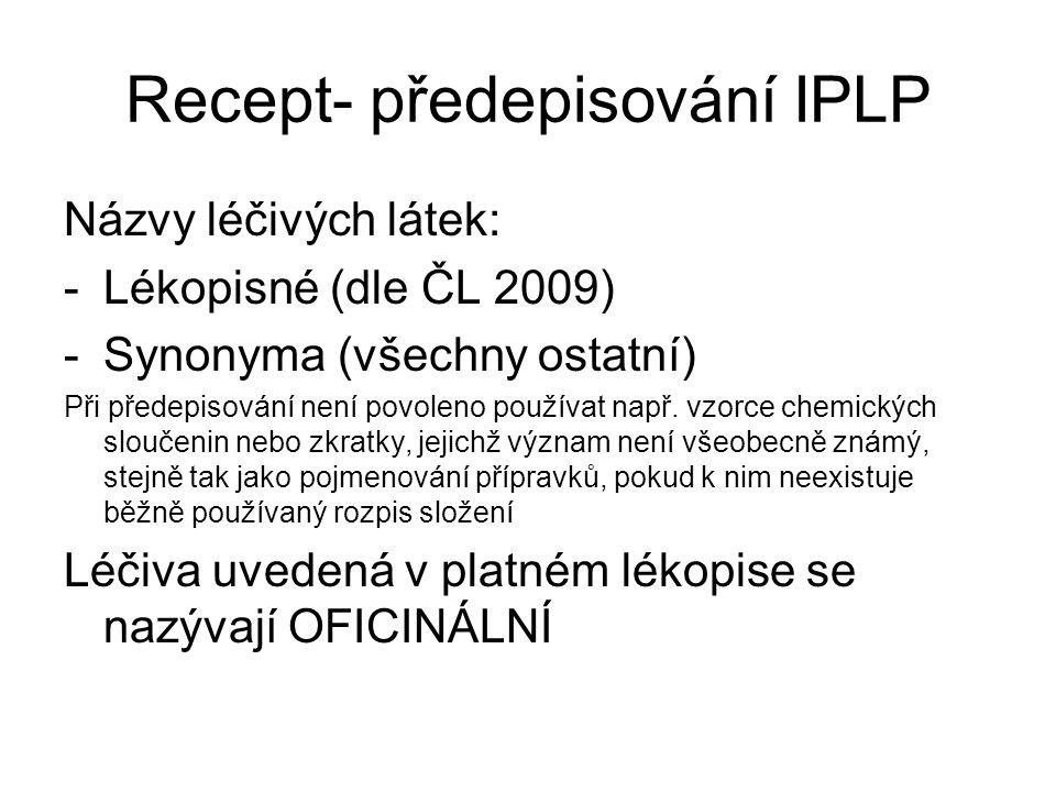 Recept- předepisování IPLP
