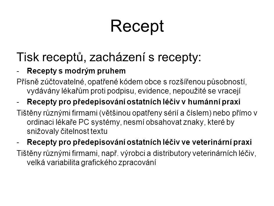 Recept Tisk receptů, zacházení s recepty: Recepty s modrým pruhem