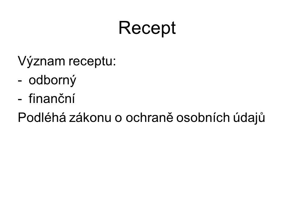 Recept Význam receptu: odborný finanční