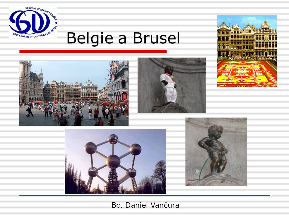 Belgie a Brusel Bc. Daniel Vančura