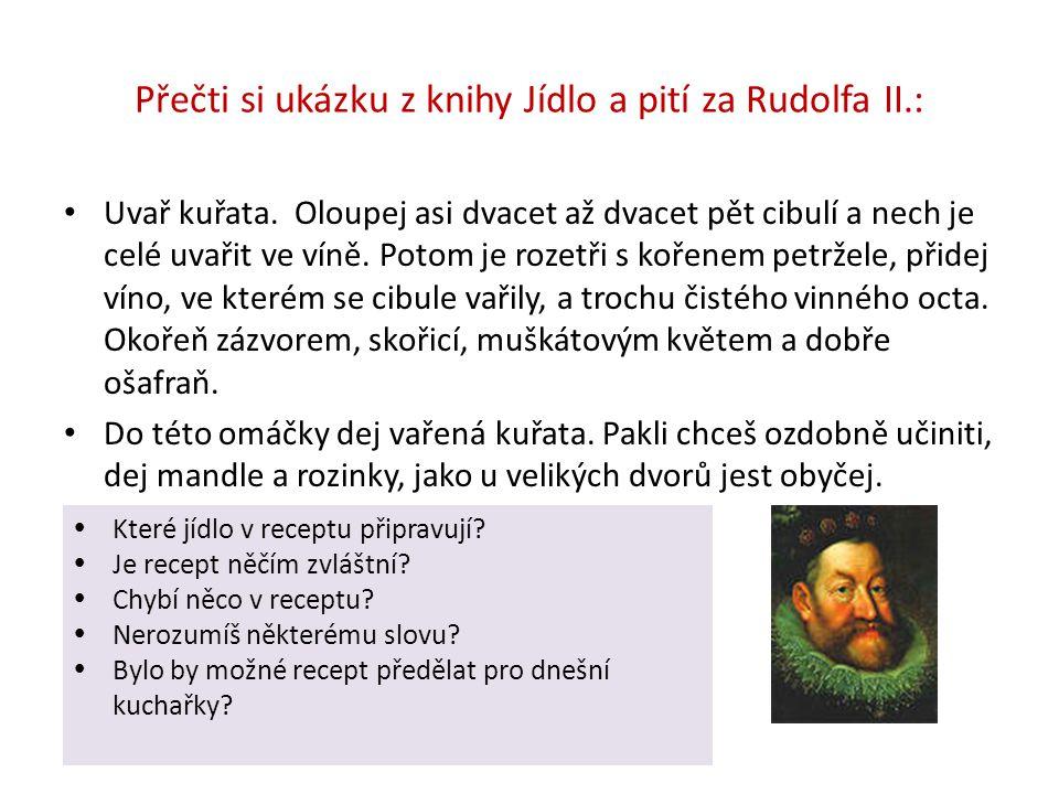 Přečti si ukázku z knihy Jídlo a pití za Rudolfa II.: