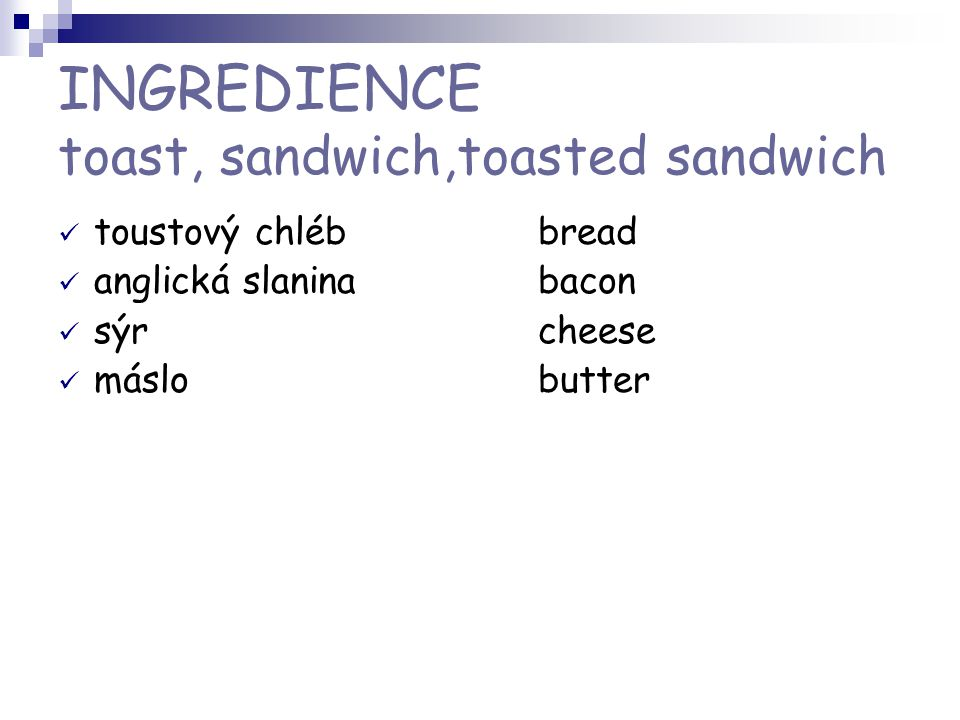 INGREDIENCE toast, sandwich,toasted sandwich