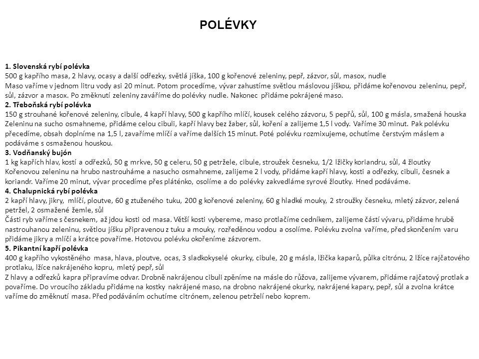 POLÉVKY 1. Slovenská rybí polévka