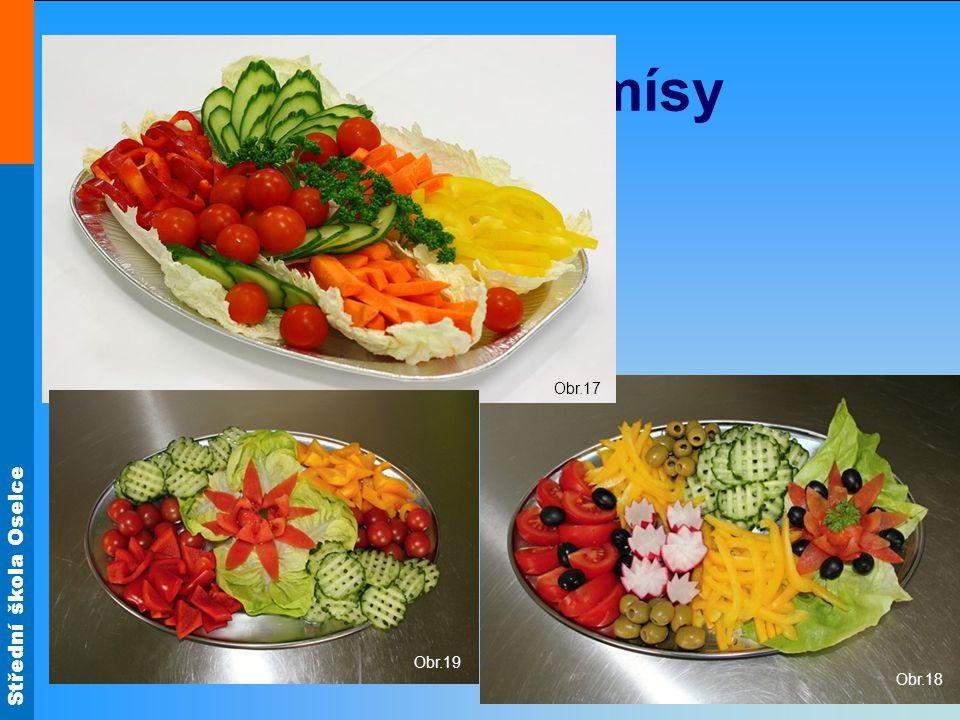 Obr.17 Zeleninové mísy Obr.18 Obr.19