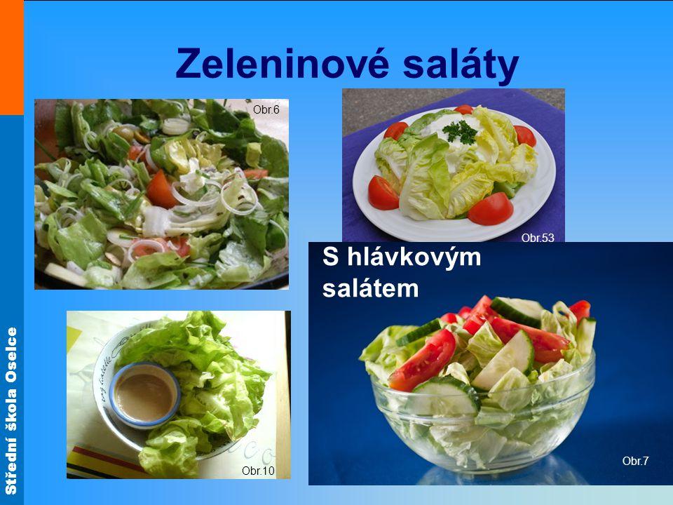 Zeleninové saláty Obr.53 Obr.6 S hlávkovým salátem Obr.7 Obr.10