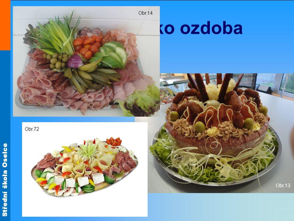 Obr.14 Zelenina jako ozdoba Obr.13 Obr.72