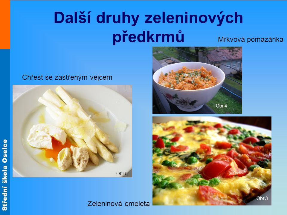 Další druhy zeleninových předkrmů