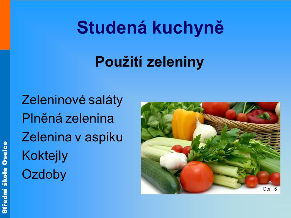 Studená kuchyně Použití zeleniny Zeleninové saláty Plněná zelenina