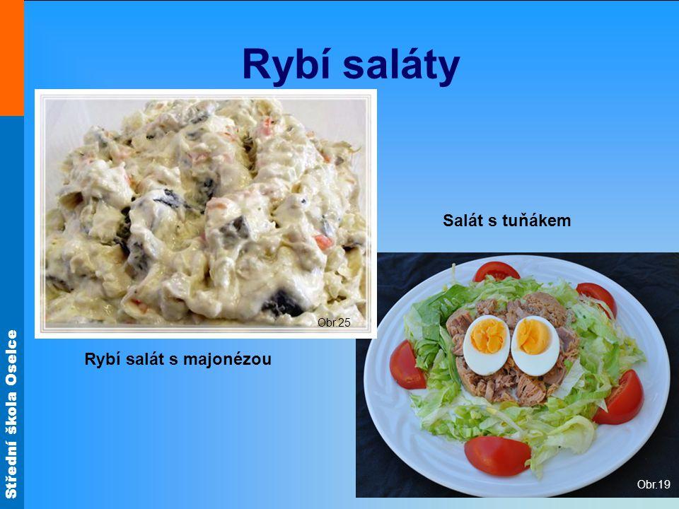 Rybí saláty Obr.25 Salát s tuňákem Obr.19 Rybí salát s majonézou