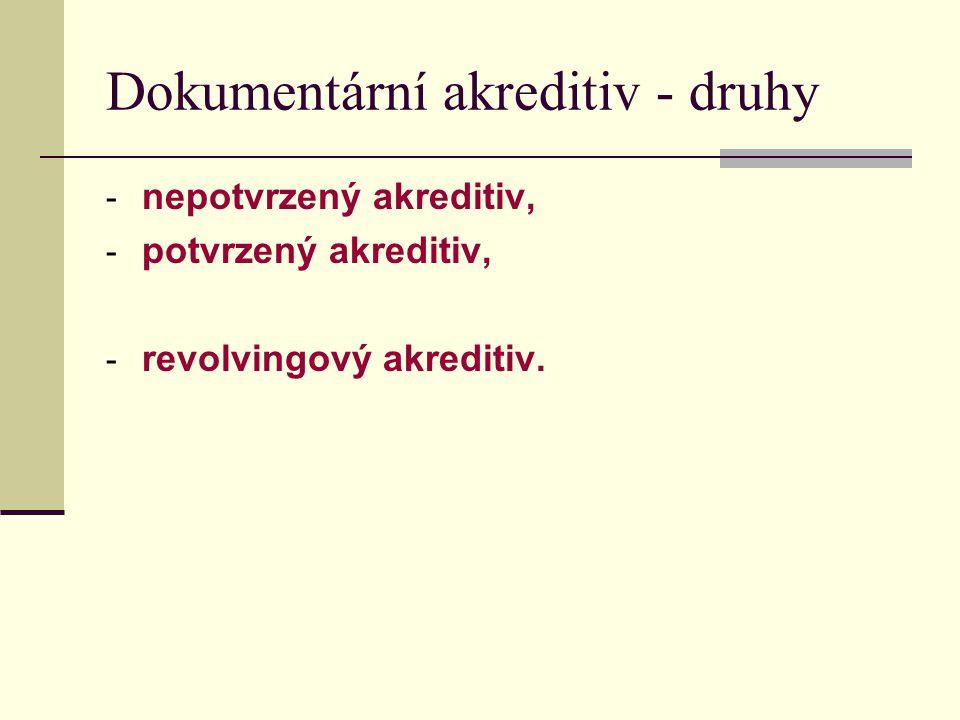 Dokumentární akreditiv - druhy
