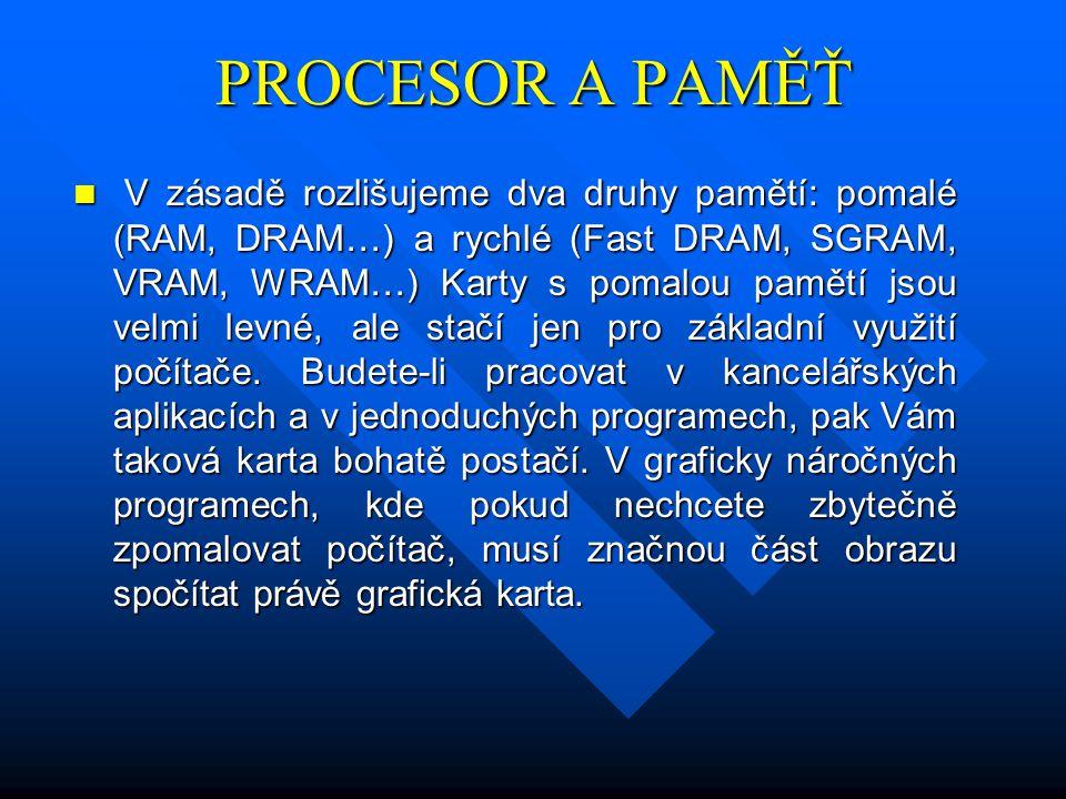 PROCESOR A PAMĚŤ