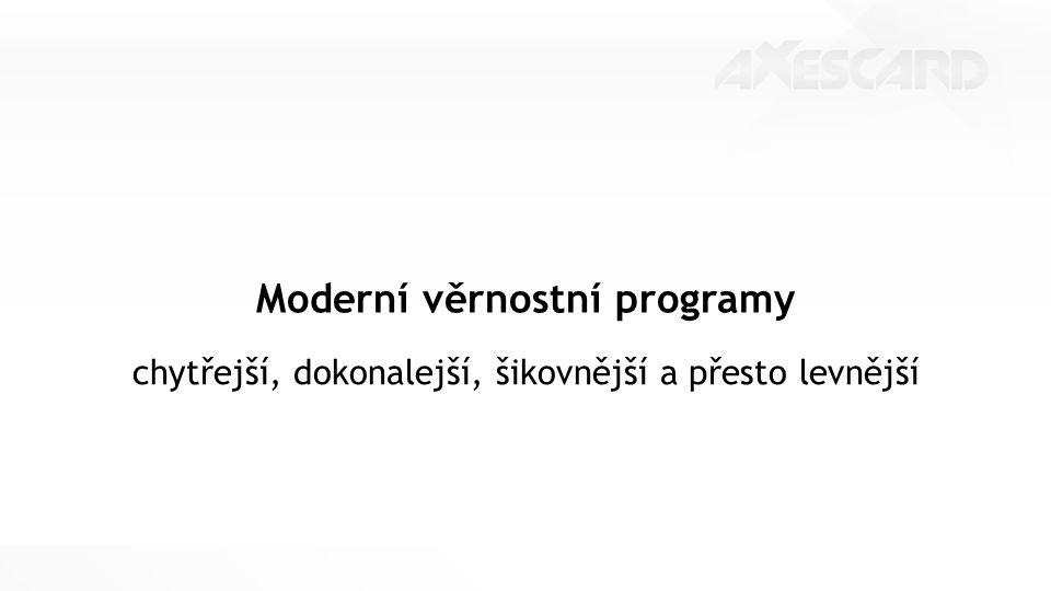 Moderní věrnostní programy