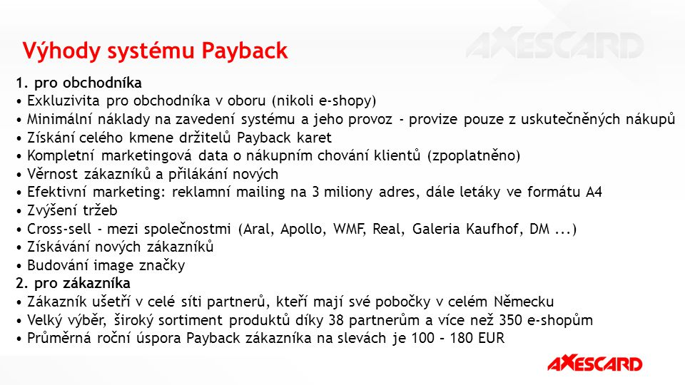 Výhody systému Payback