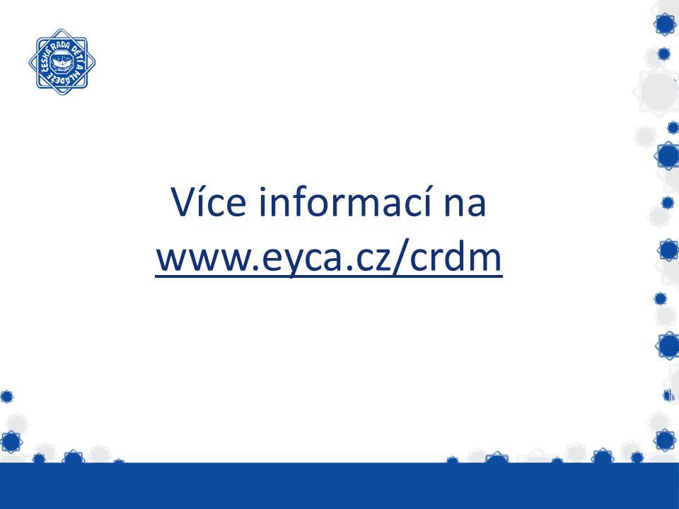Více informací na www.eyca.cz/crdm