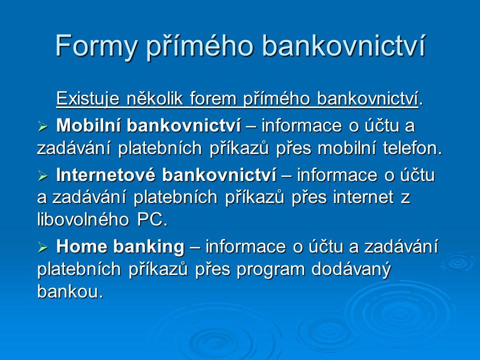 Formy přímého bankovnictví