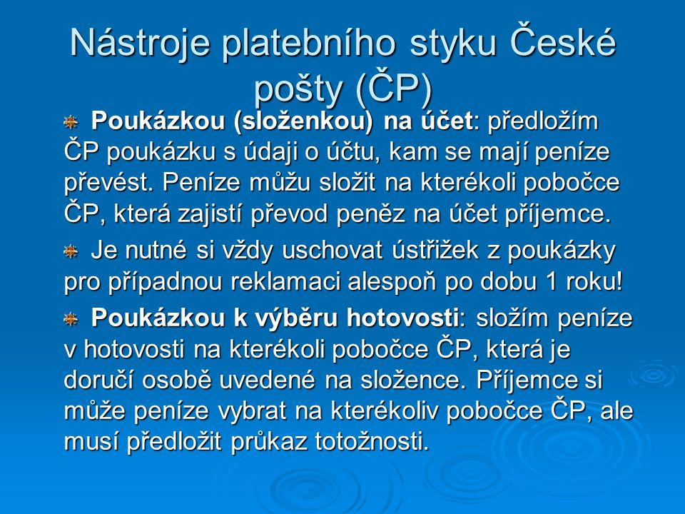 Nástroje platebního styku České pošty (ČP)