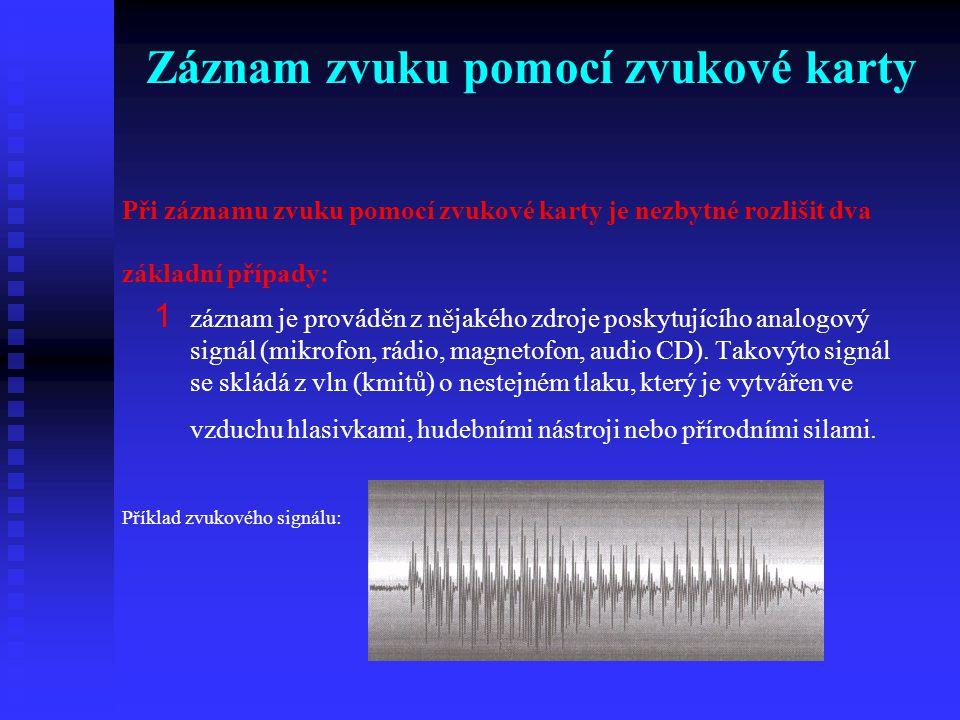 Záznam zvuku pomocí zvukové karty