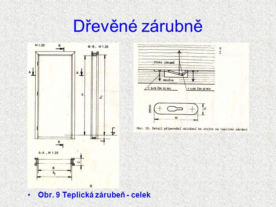 Dřevěné zárubně Obr. 9 Teplická zárubeň - celek