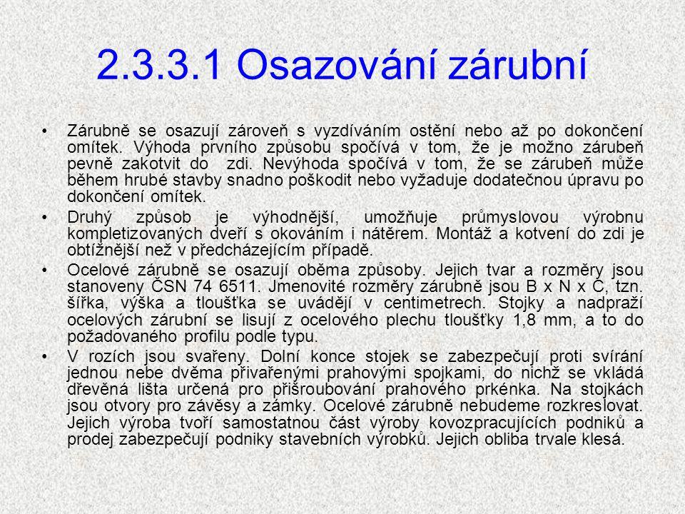 2.3.3.1 Osazování zárubní