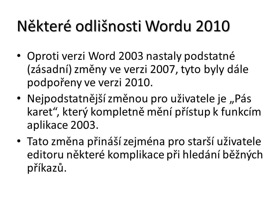 Některé odlišnosti Wordu 2010