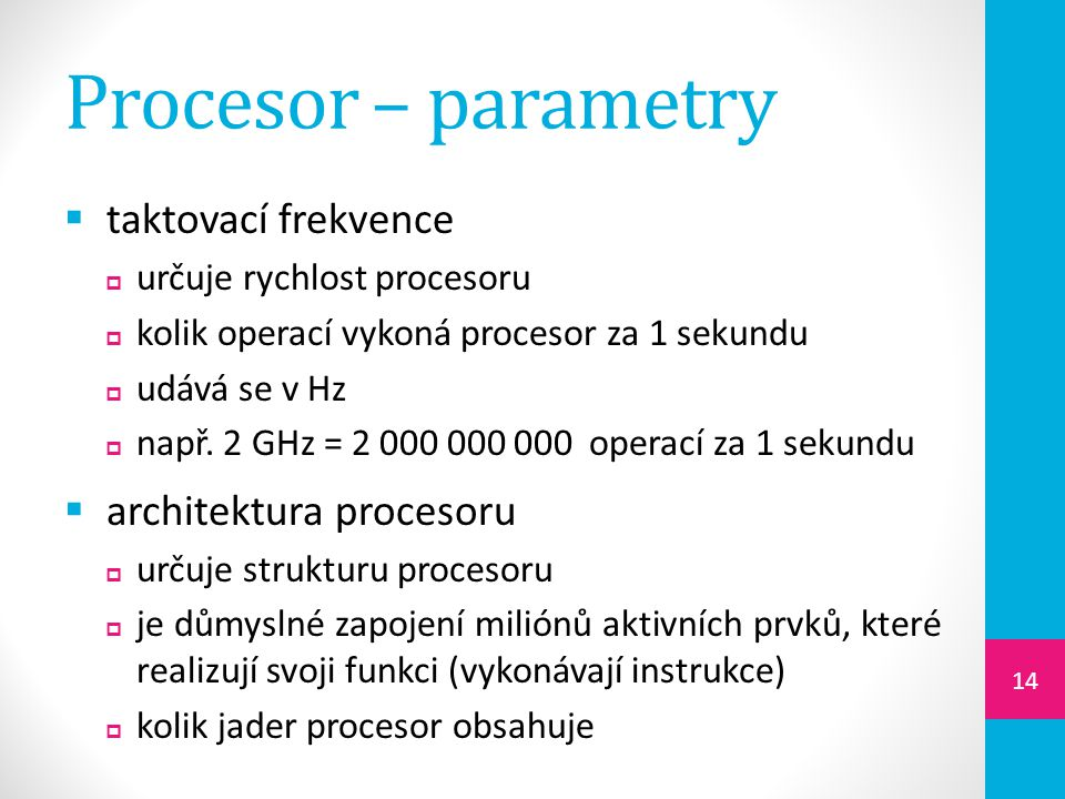 Procesor – parametry taktovací frekvence architektura procesoru