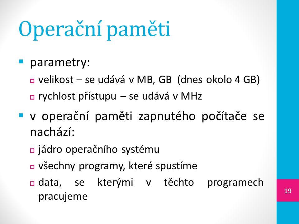 Operační paměti parametry: