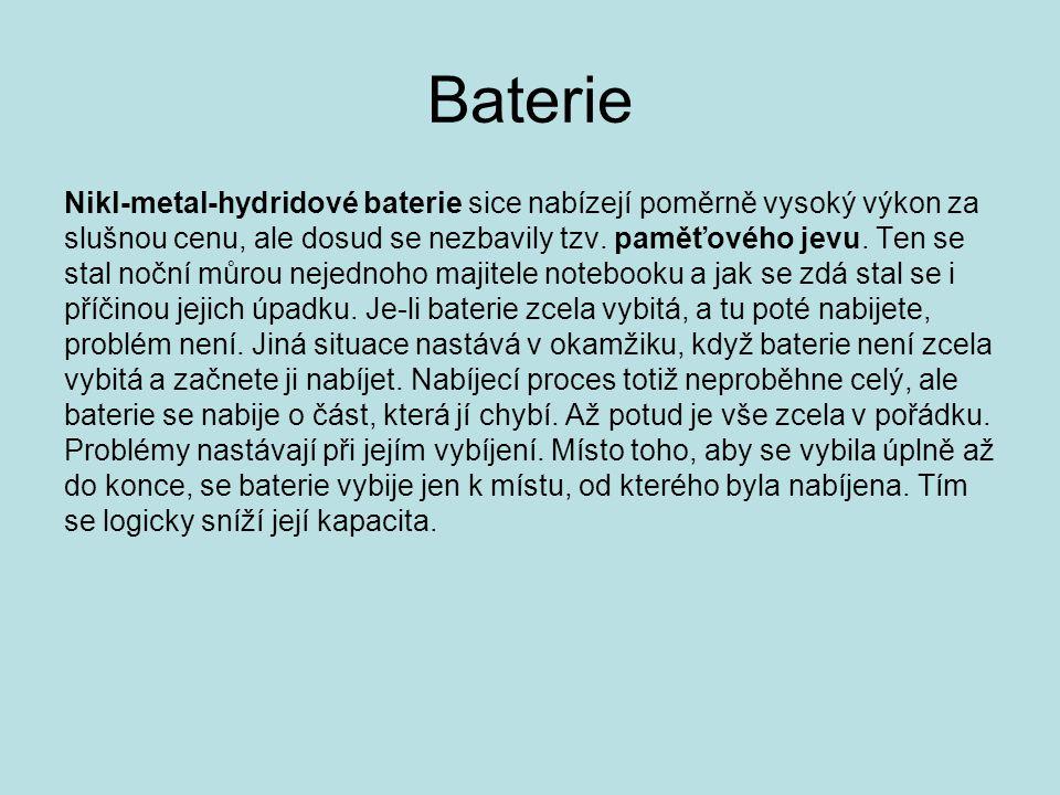 Baterie Nikl-metal-hydridové baterie sice nabízejí poměrně vysoký výkon za. slušnou cenu, ale dosud se nezbavily tzv. paměťového jevu. Ten se.