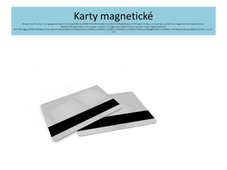 Karty magnetické Obrázek použit z:http://www. google. cz/imgres