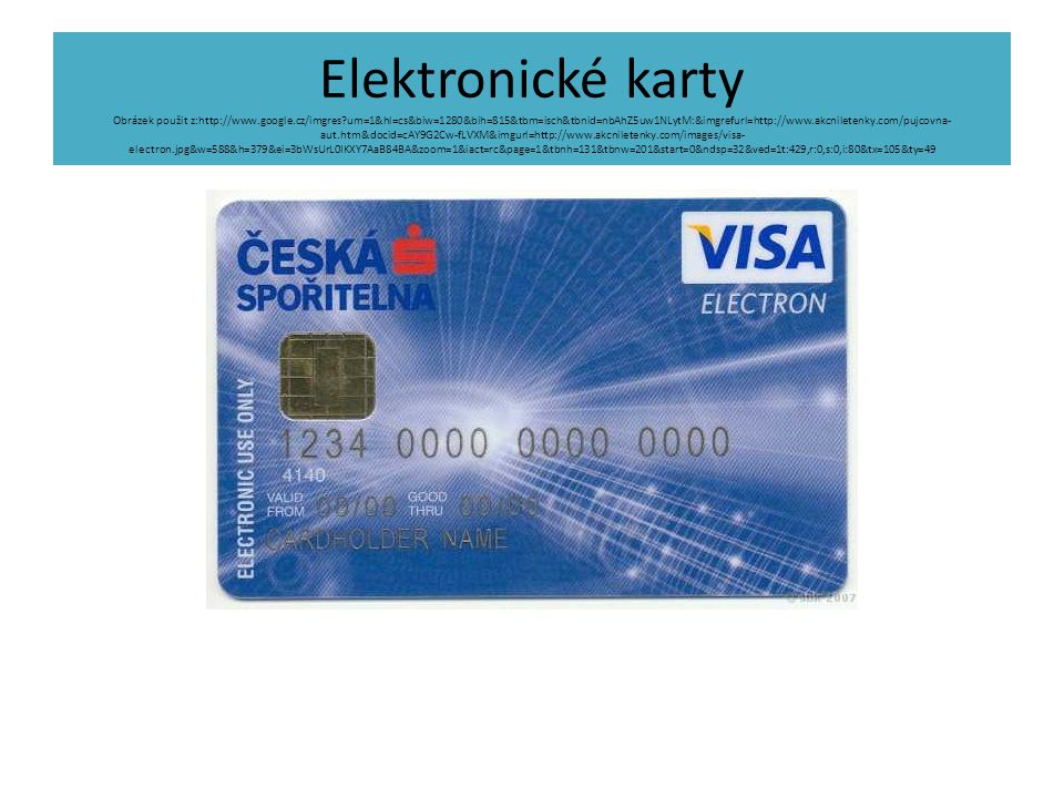 Elektronické karty Obrázek použit z:http://www. google. cz/imgres