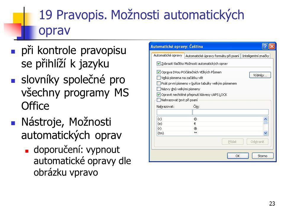 19 Pravopis. Možnosti automatických oprav