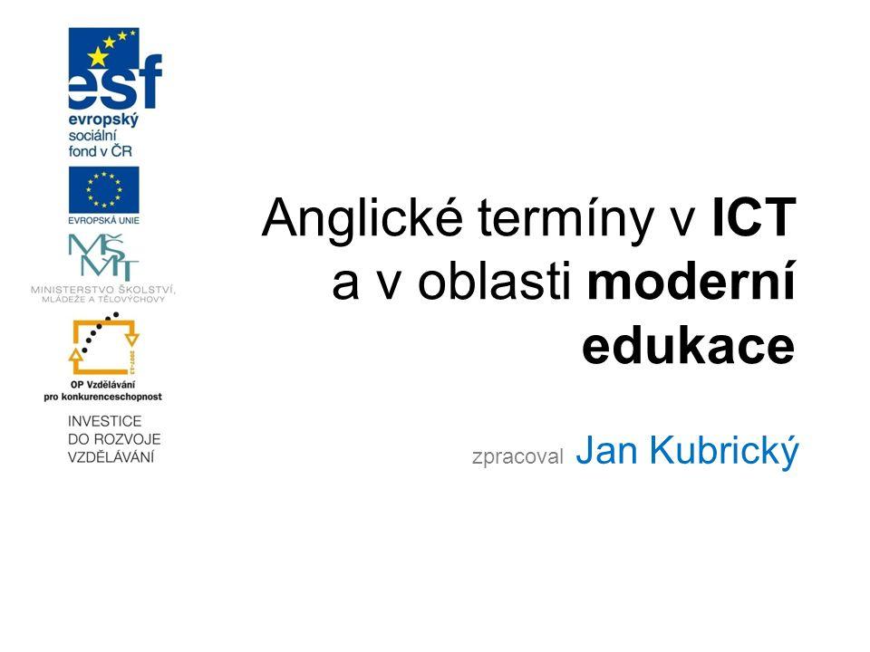 Anglické termíny v ICT a v oblasti moderní edukace