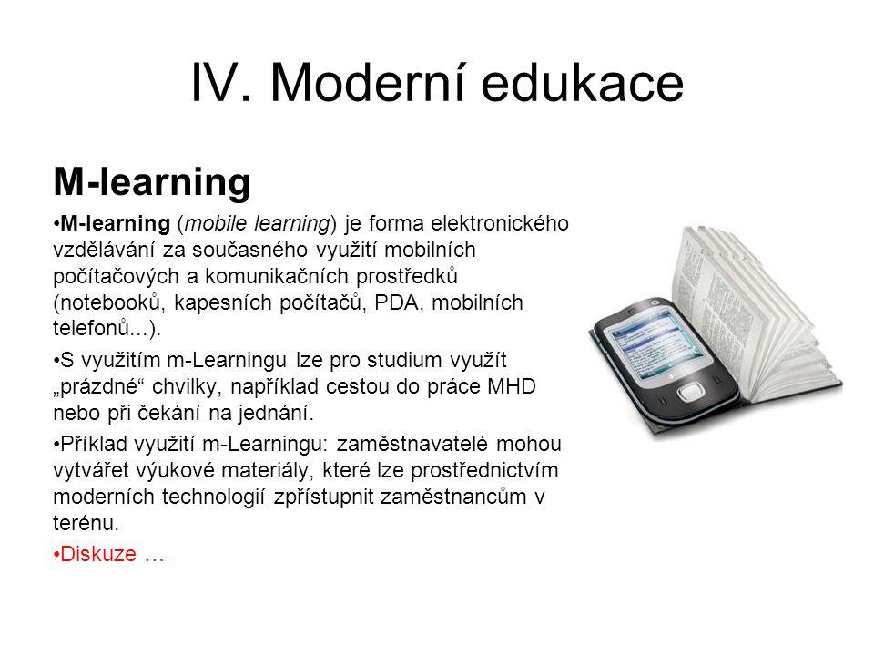 IV. Moderní edukace M-learning
