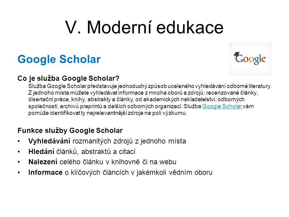 V. Moderní edukace Google Scholar