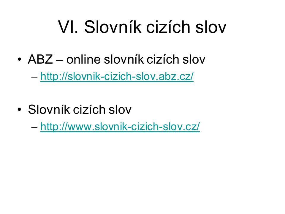 VI. Slovník cizích slov ABZ – online slovník cizích slov
