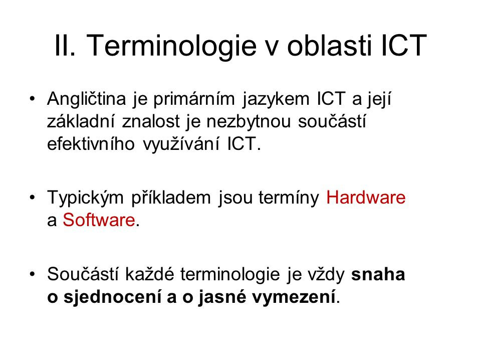 II. Terminologie v oblasti ICT