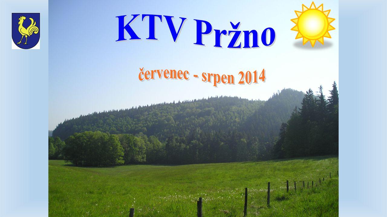 KTV Pržno červenec - srpen 2014