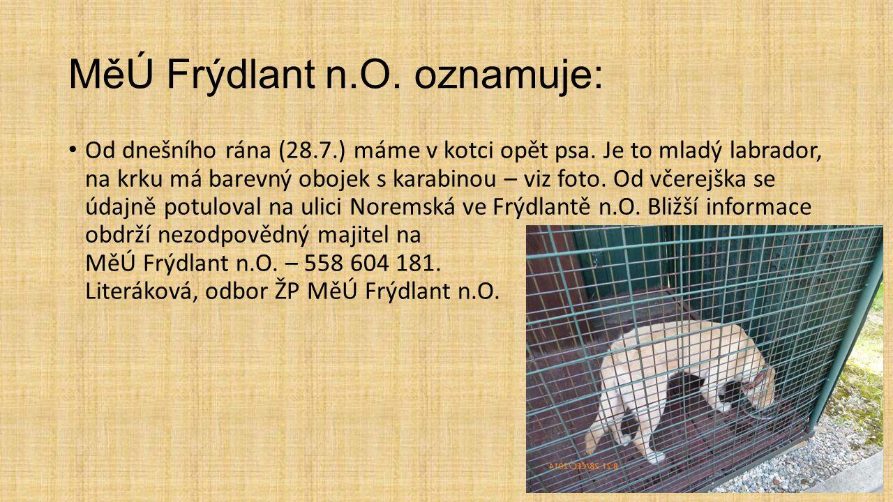 MěÚ Frýdlant n.O. oznamuje: