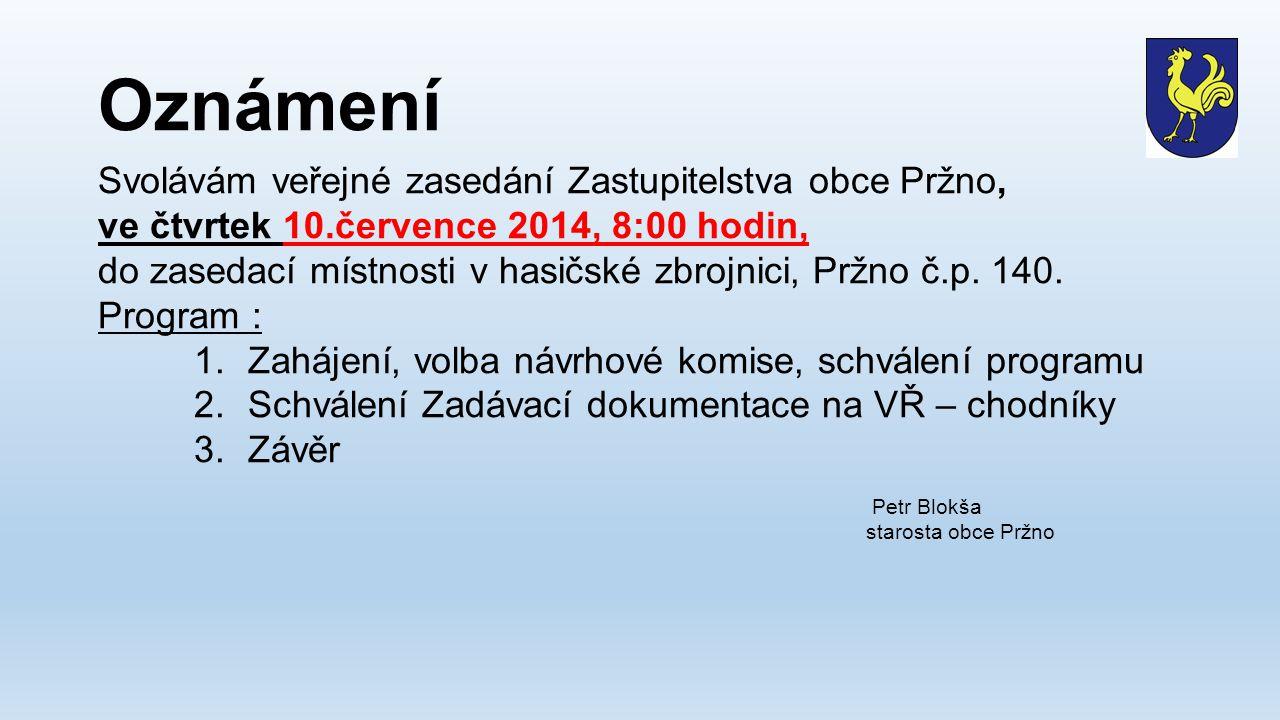 Oznámení Svolávám veřejné zasedání Zastupitelstva obce Pržno,