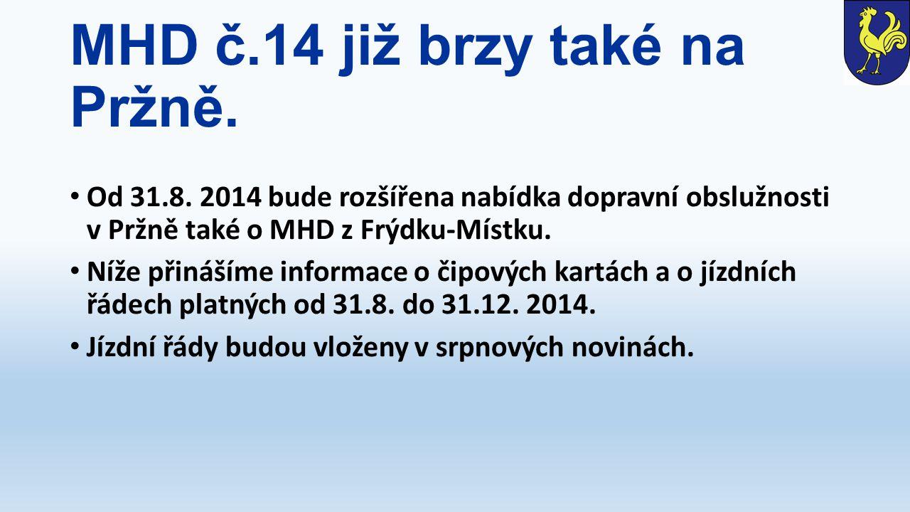 MHD č.14 již brzy také na Pržně.