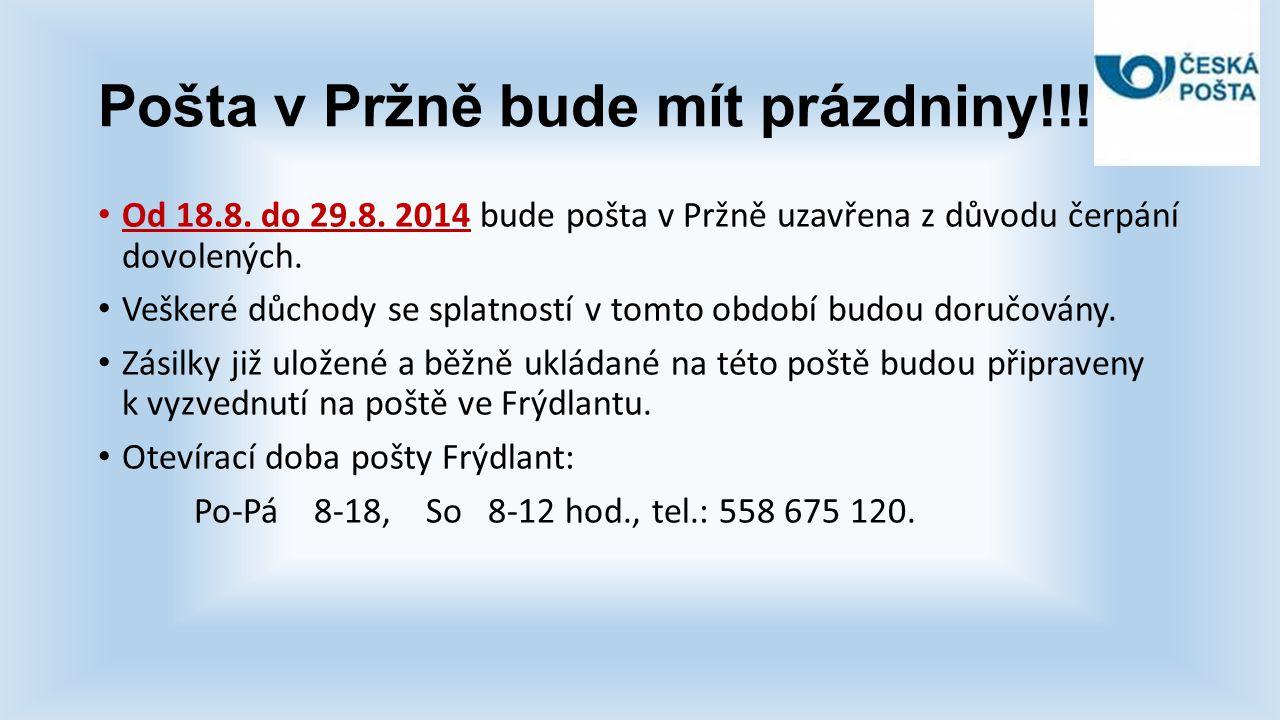 Pošta v Pržně bude mít prázdniny!!!