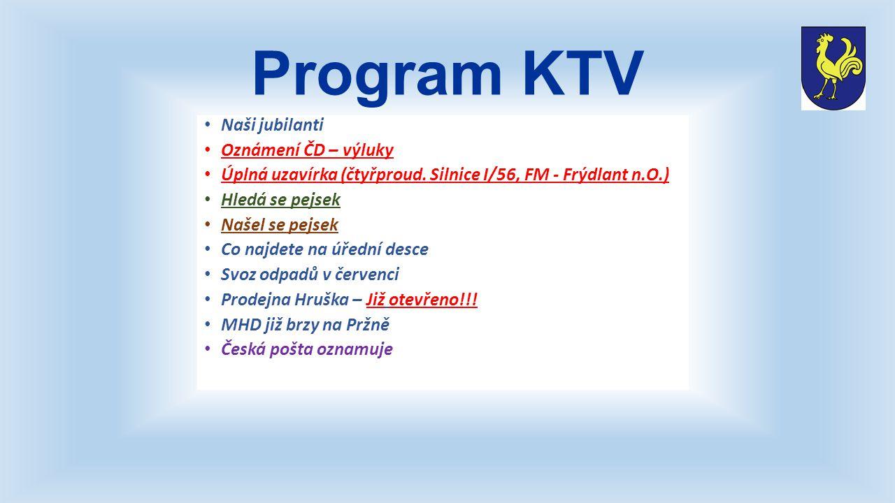 Program KTV Naši jubilanti Oznámení ČD – výluky