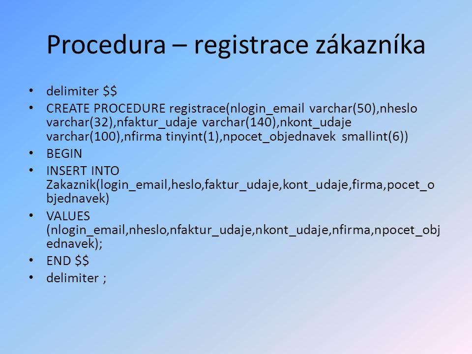 Procedura – registrace zákazníka