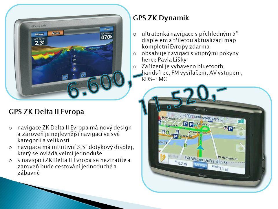6.600,- 11.520,- GPS ZK Dynamik GPS ZK Delta II Evropa
